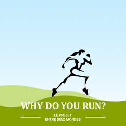 Why Do You Run?